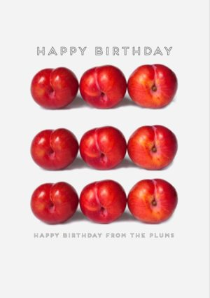Nine plums and text 'Happy Birthday' and 'Happy Birthday From The Plums'