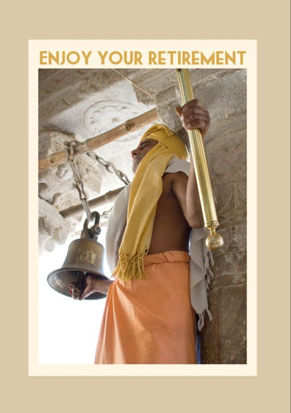 A bell ringer in the Jagdith Tample in Udaipur in Rajasthan and text 'Enjoy Your Retirement'