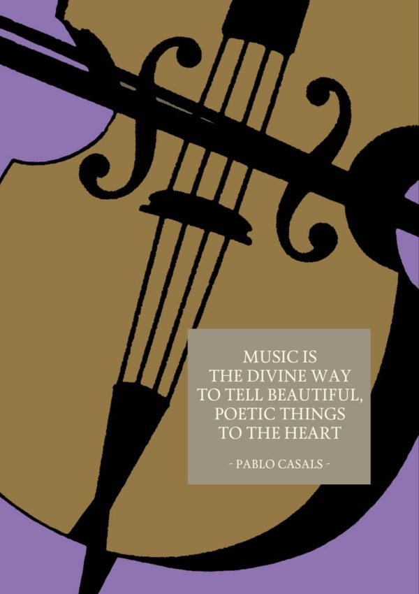 Casals is a greeting card with a cello against a purple background with a quote from Pablo Casals that 'Music is the divine way to tell beautiful, poetic things to the heart'