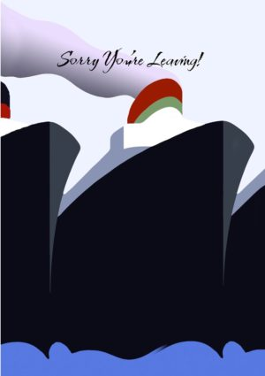 An ocean liner at sea with text 'Sorry You're Leaving'