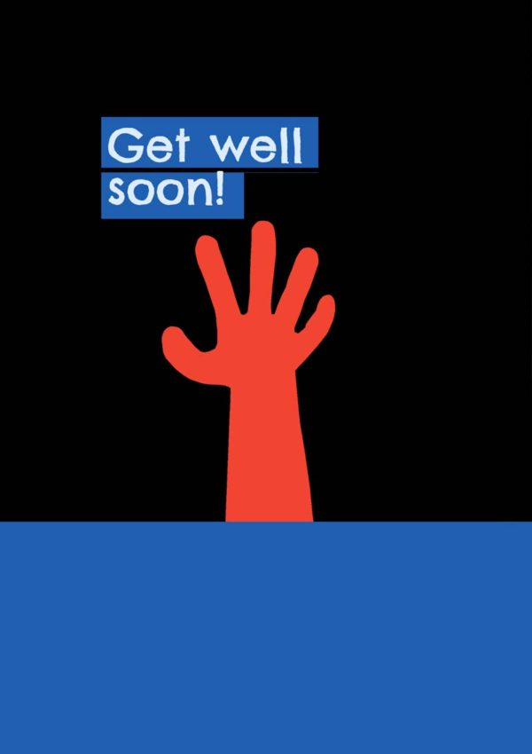 Red Hand is a Get Well card featuring anarm reaching out into the night sky from the deep blue sea, and above that the text 'Get Well Soon!'
