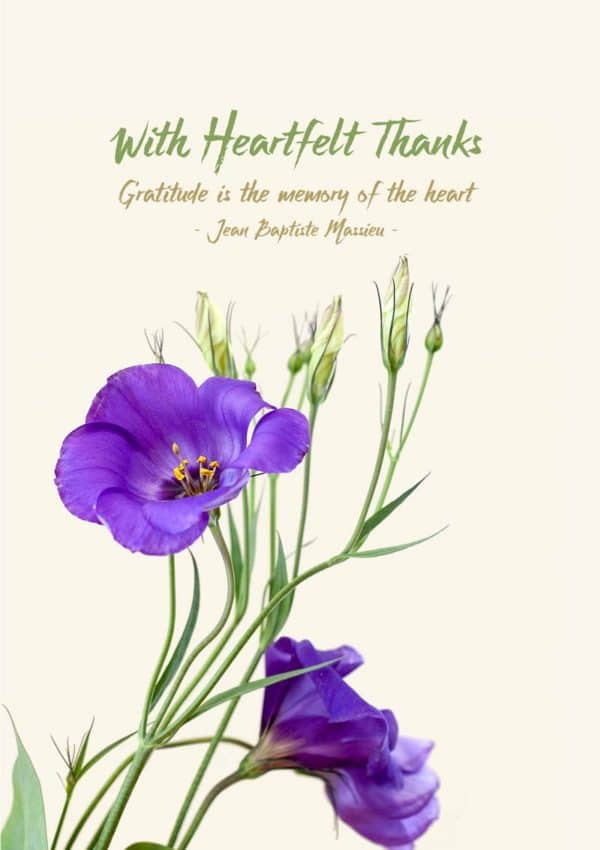 A thank you card featuring lisianthus flowers and text 'With Grateful Thanks' and a quotation from Jean-Baptiste Massieu 'Gratitude Is The Memory Of The Heart'