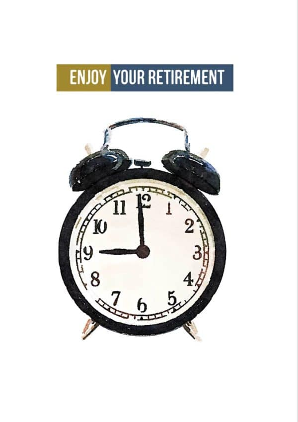 An alarm clock and text 'Enjoy Your Retirement - Get Up When You Like!'
