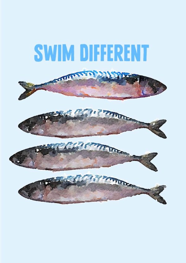 fish blindly swimming in one direction with one lone and more colourful lone fish of the same species swimming in the opposite direction and text 'Swim Different'