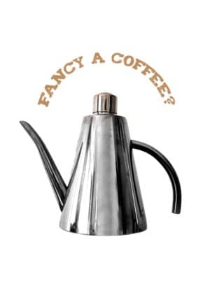 Friendship greeting card with an elegant steel coffee pot and text 'Fancy A Coffee?'