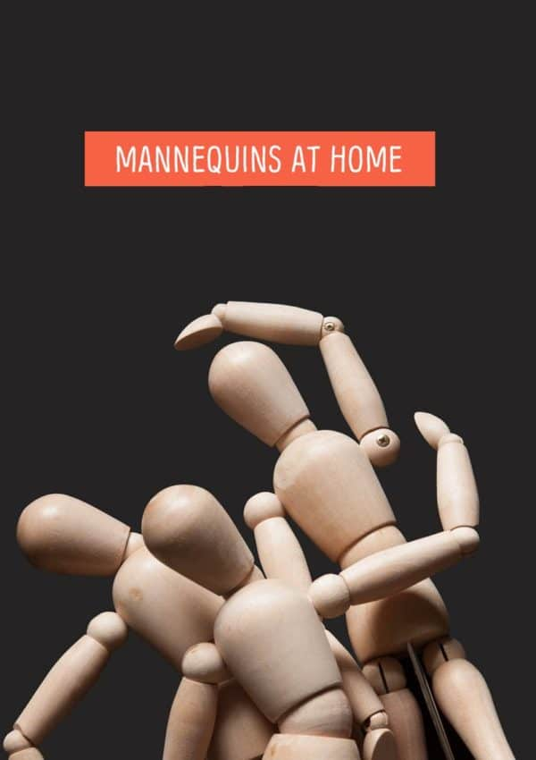 The Mannequins involved in a family dispute with text 'Mannequins At Home'