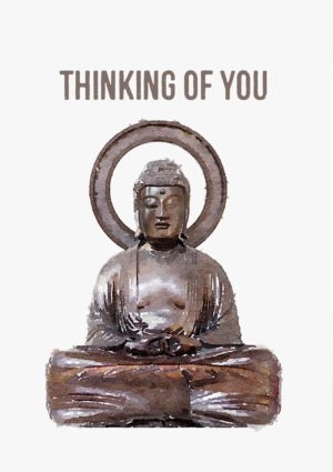Seated Buddha with text 'Thinking Of You'
