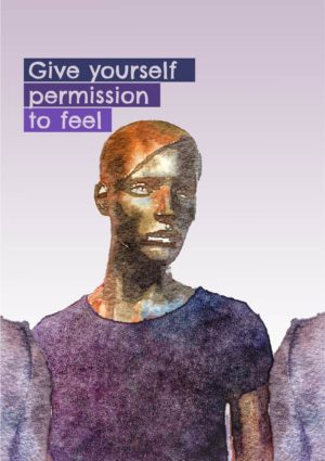 A mannequin or stylised young woman with text 'Give Yourself Permission To Feel'