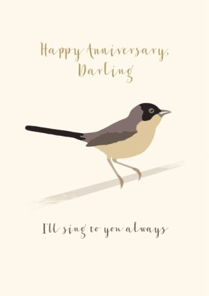 A warbler sitting on a branch with text 'Happy Anniversary, Darling' and 'I'll Sing To You Always'
