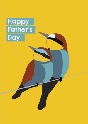 Father's Day card featuring two exotic birds on a branch. One is a father and the other is the young son and the two are sitting close with the adult bird protecting the other. And the message in the text is 'Happy Father's Day'
