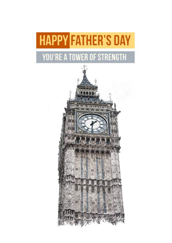 The Elizabeth Tower in London with text 'Happy Father's Day - You're A Tower Of Strength