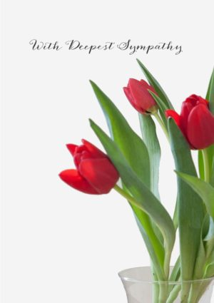 A vase of red tulips partly out of the frame, with text 'With Deepest Sympathy'