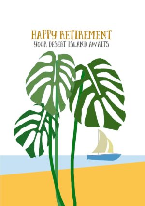 A Monstera growing like a tropical palm tree, and a view to a beach and a yacht and text 'Happy Retirement - Your Desert Island Awaits'