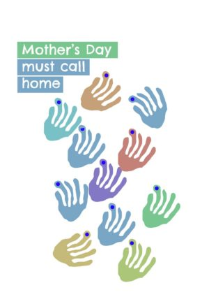 A gaggle of alien hands in various colours, and text 'Mother's Day - Must Call Home'