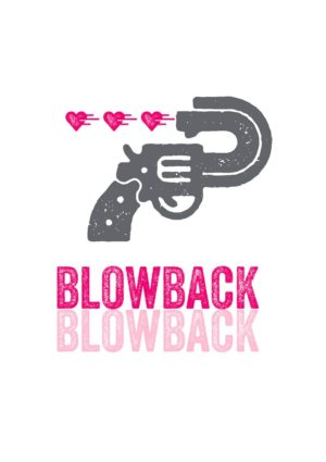 A revolver with the barrel twisted 180 degrees shooting hearts and text 'Blowback'