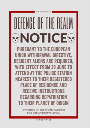 Resident Alien greeting card spoof of a World War II Ministry Of Information poster concerning extraterrestrial aliens and what they must do after Brexit