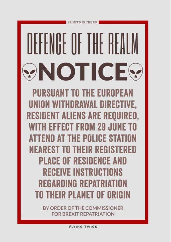 'Alien' Anti-Brexit Greeting Card to support the No Brexit, anti-Brexit movement, featuring a mockup of a World War II Ministry Of Information poster concerning enemy aliens.