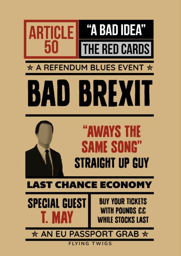 Grab is an anti-Brexit greeting card featuring a mockup of a poster for a night of music and Brexit mayhem