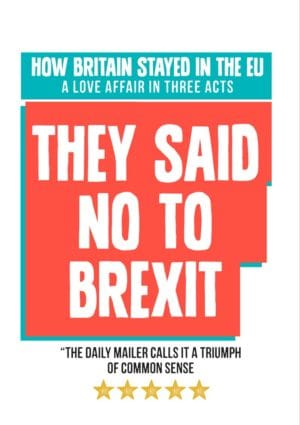 'Triumph' Anti-Brexit Greeting Card featuring a poster in the style of an advertisement for a play or film 'They Said No To Brexit'