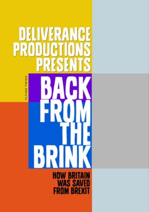 A greeting card to support the anti-Brexit movement, featuring a poster in the style of an advertisement for a play or film 'Back From The Brink'