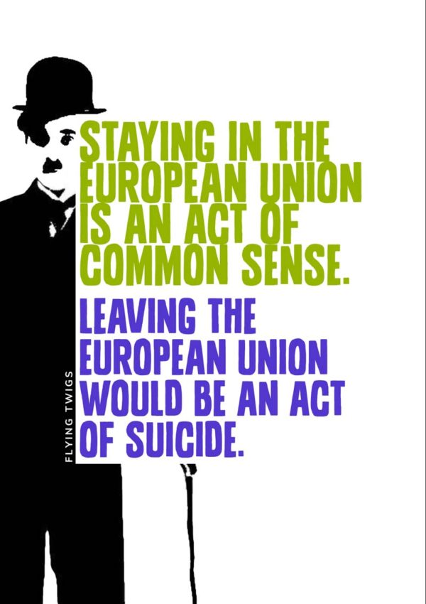 'Sense' Anti-Brexit Greeting Card featuring a poster in the style of an ad for a play or film with Charlie Chaplin and a statement of sanity.