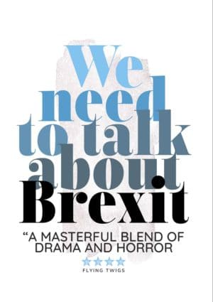 Drama is an anti-Brexit greeting card in the style of a film poster 'We Need To Talk About Brexit'