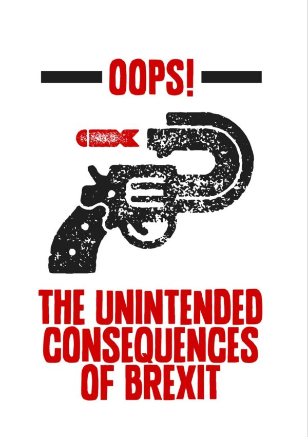 'Bombs' Anti-Brexit Greeting Card A greeting card to support the No Brexit, anti-Brexit movement, in the style of a poster showing a revolver with a barrel bent back upon itself, shooting bombs back to the person shooting the revolver. 'Oops!' and 'The Unintended Consequences Of Brexit'