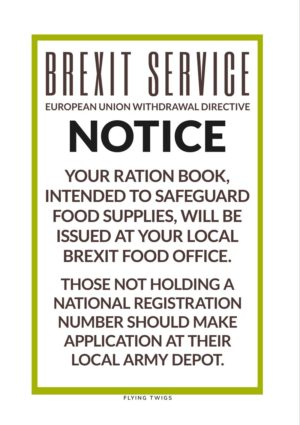'Depot' Anti-Brexit Greeting Card BREXIT SERVICE EUROPEAN UNION WITHDRAWAL DIRECTIVE YOUR RATION BOOK, INTENDED TO SAFEGUARD FOOD SUPPLIES, WILL BE ISSUED AT YOUR LOCAL BREXIT FOOD OFFICE. THOSE NOT HOLDING A NATIONAL REGISTRATION NUMBER SHOULD MAKE APPLICATION AT THEIR LOCAL ARMY DEPOT.
