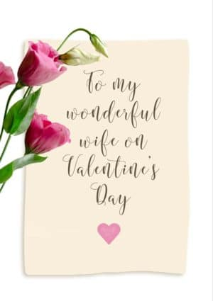 Wonderful Valentine's Day Card with pink lisianthus flowers, a pink heart, and text 'To my wonderful wife on Valentine's Day'