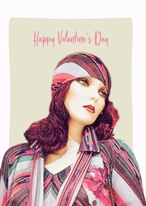 Headscarf Valentine's Day Card with female mannequin and the words Happy Valentine's Day